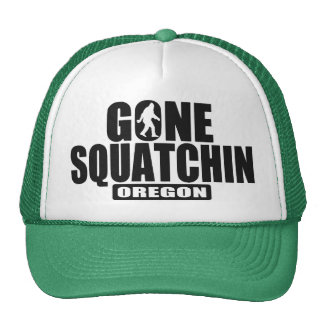 Gone Squatchin OREGON Hat