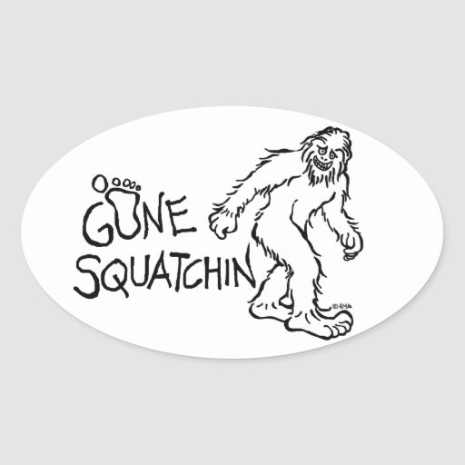 Gone Squatchin Oval Sticker