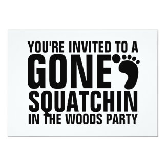 GONE SQUATCHIN PARTY INVITATION