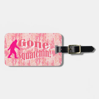 Gone squatchin pink camo bag tag