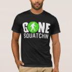 Gone Squatchin Shirt - New Edition