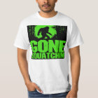 Gone Squatchin Shirt - New Limited Edition