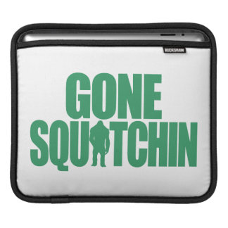 Gone Squatchin Sleeves For iPads