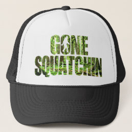 Gone Squatchin **Special Deep Forest Edition** Hat