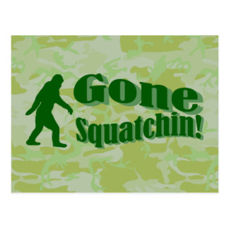Gone Squatchin text on green camouflage Postcard