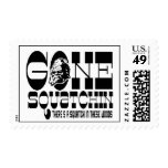 Gone Squatchin - There's a Squatch in these Woods Stamp