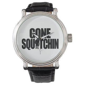 Gone Squatchin Wrist Watch