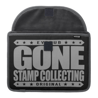 GONE STAMP COLLECTING - Philately & Postal History MacBook Pro Sleeves