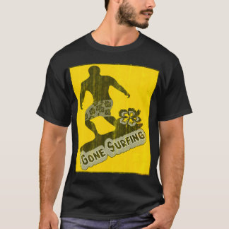 gone surfing,surf T-Shirt
