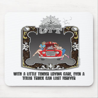 Gone to Texas Tender Loving Care Mousepad