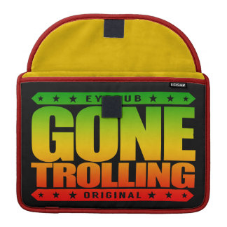 GONE TROLLING - I Will Provoke Emotional Responses Sleeves For MacBook Pro