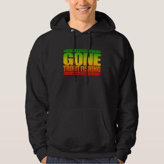 GONE TROUT FISHING - I'm Proud & Ethical Fisherman Hooded Sweatshirt