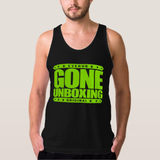 GONE UNBOXING - I Unbox & Review Gadgets On Videos Tank Top