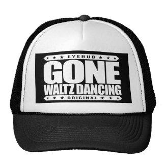 GONE WALTZ DANCING - Love Ballroom And Folk Dances Trucker Hat