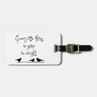 Gonna Be Alright Luggage Tag