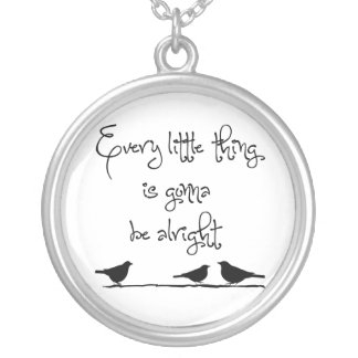 Gonna Be Alright Round Pendant Necklace