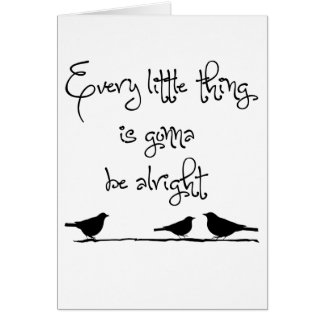 Gonna Be Alright Stationery Note Card