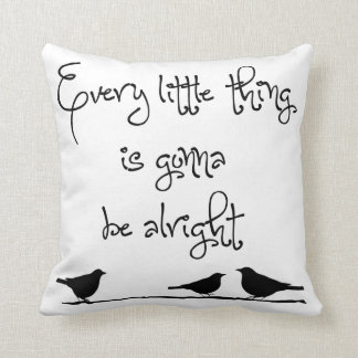 Gonna Be Alright Throw Pillow