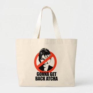 Gonna get back atcha jumbo tote bag