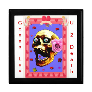 """Gonna Luv U 2 Death!"" Gift Box"