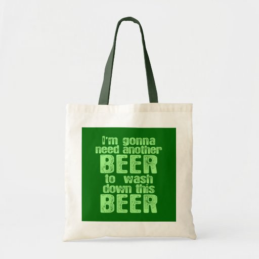 Gonna Need Another Beer Tote Bag