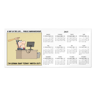 Gonna Snap (Angry Worker) 2015 Calendar Magnetic Card