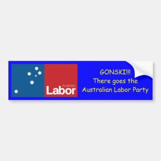 GONSKI, there goes the ALP Bumper Sticker