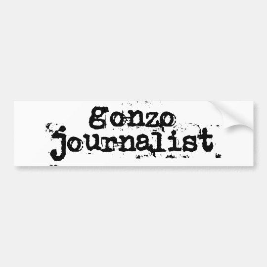 Gonzo Journalist Bumper Sticker