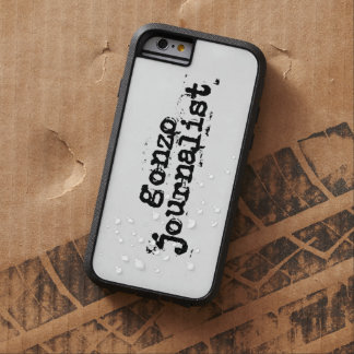 Gonzo Journalist Tough Xtreme iPhone 6 Case