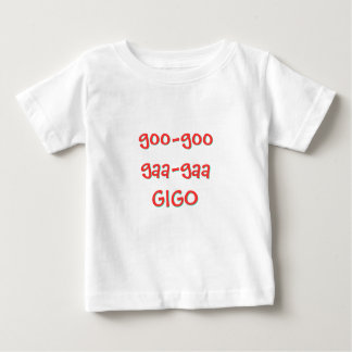 Goo-Goo Gaa-Gaa GIGO Tee Shirt