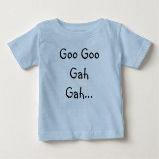 Goo Goo Gah Gah... Baby T-Shirt