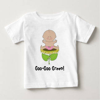 Goo-Goo Green! baby Girl Baby T-Shirt