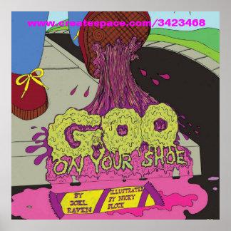 Goo On Your Shoe Polo Shirt Poster