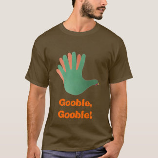 Gooble, Gooble! T-Shirt