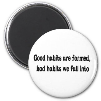 Good And Bad Habits Design 2 Inch Round Magnet