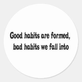 Good And Bad Habits Design Classic Round Sticker
