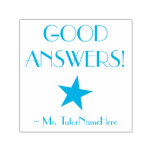 "[ Thumbnail: ""Good Answers!"" School Teacher Rubber Stamp ]"