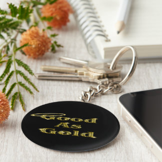 Good as Gold Keychain