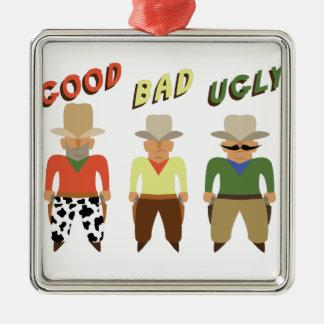 Good Bad Ugly Metal Ornament