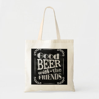 Good Beer With Friends Chalkboard Design tote bag