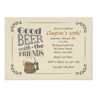 "Good Beer With The Friends Invitation 5"" X 7"" Invitation Card"