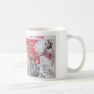 Good Better Poverty copy Coffee Mug
