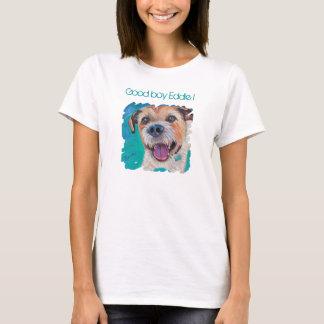 Good boy Eddie! T-Shirt
