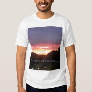 good bye sunshine t-shirt