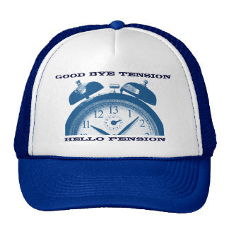 Good bye tension, hello pension trucker hat