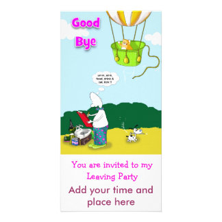 good bye, You are invited to my Leaving Party, ... Photo Card
