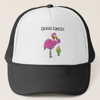 Good Catch Funny Whimsical Pink Flamingo Fish Trucker Hat