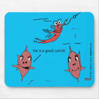 """""""Good Catch"""" Mouse Pad"""
