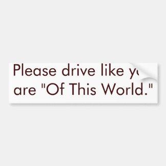 Good Christian Bad Driver Bumper Sticker