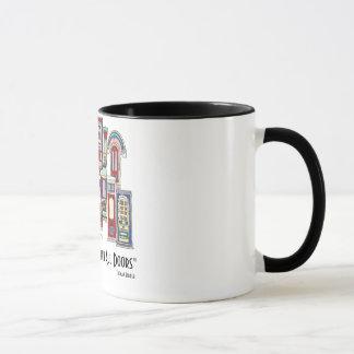 Good Clothes Open All Doors Coffee Mug